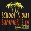 Funny teacher school's out summer's in off duty - Men's Premium T-Shirt