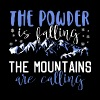 The powder is falling - The mountains are calling - Männer Premium T-Shirt