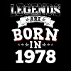 Legends Are Born In 1978 - Männer Premium T-Shirt