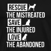 Rescue Dogs T Shirt - Men's Premium T-Shirt