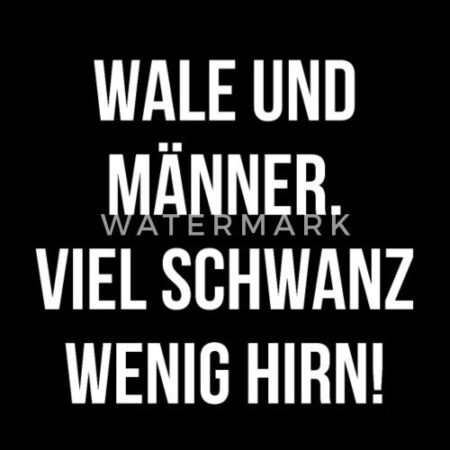 Sex Frau Sprüche Böse Macho Lustig Männer Emanze Von Shirts2go