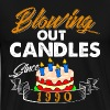 Blowing Out Candles Since 1990 - Men's Premium T-Shirt