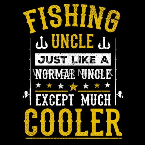 Angeln Fischen Lustig Onkel Geschenk Geburtstag Von Awesome Teesign