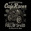 Cafe Racer: Full of speed Custum Motorrad Shirt - Männer Premium T-Shirt