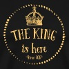 The King is here! - Men's Premium T-Shirt