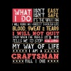 What I Do , My Way of Life - I am a Craftsman - Men's Premium T-Shirt