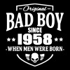 Bad Boy Since 1958 - Camiseta premium hombre