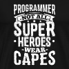 Funny Developer Programmer Shirt Superheroes - Men's Premium T-Shirt