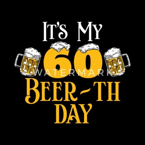 60 60 Geburtstag Geschenk Bier Beer Geschenkidee Manner Premium T
