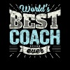 Top Coach: Worlds Best Coach Ever - Mannen Premium T-shirt