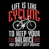 Life is like Cycling to keep balance keep moving - Men's Premium T-Shirt