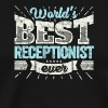 TOP Receptionist: Worlds Best Receptionist Ever - Men's Premium T-Shirt