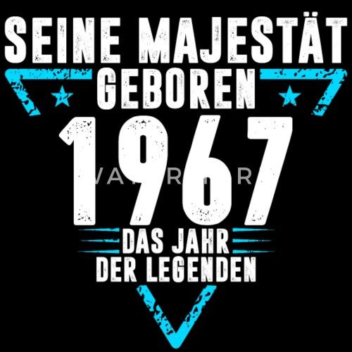 1967 Jahrgang Geburtstag Lustig Spruch Von Snopp Spreadshirt