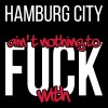 Hamburg City is not nothing to fuck with - Men's Premium T-Shirt