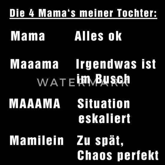 Spruch Sprüche Mama Tochter Lustig Witzig Geschenk Männer Premium T