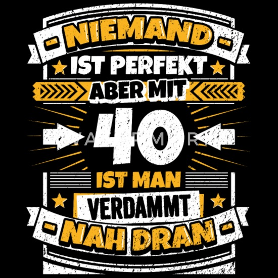 Lustiger Spruch 40 Geburtstag Männer Premium T Shirt