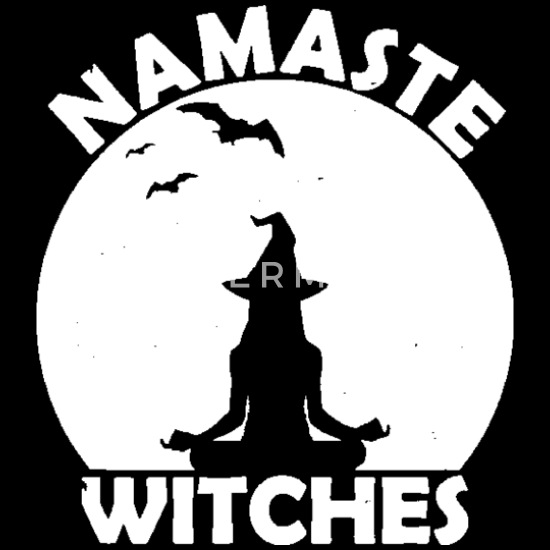 Namaste Witches Funny Halloween Yoga Citat Witch L Premium T