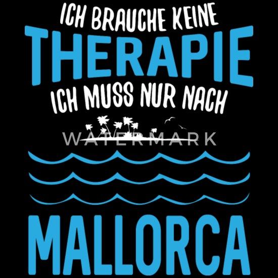 c58fc3a740e2f Brauche keine Therapie. Ich muss nur nach Mallorca Männer Premium T ...