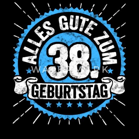 Alles Gute Zum 38 Geburtstag Top Geschenk Shirt Männer
