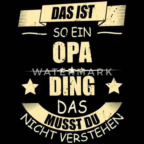 Opa Geschenk Lustige Sprüche Geburtstag Männer Premium T Shirt Schwarz