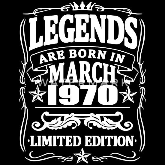 Legenden Werden Im März Geboren