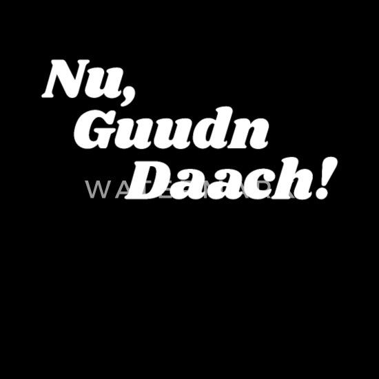 Nu Guten Tag Auf Sächsisch Sympathischer Gruß Fun Männer