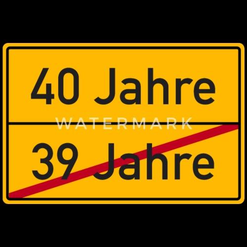 Verkehrsschild Ortstafel 40 Geburtstag 40 Jahre Manner Premium T