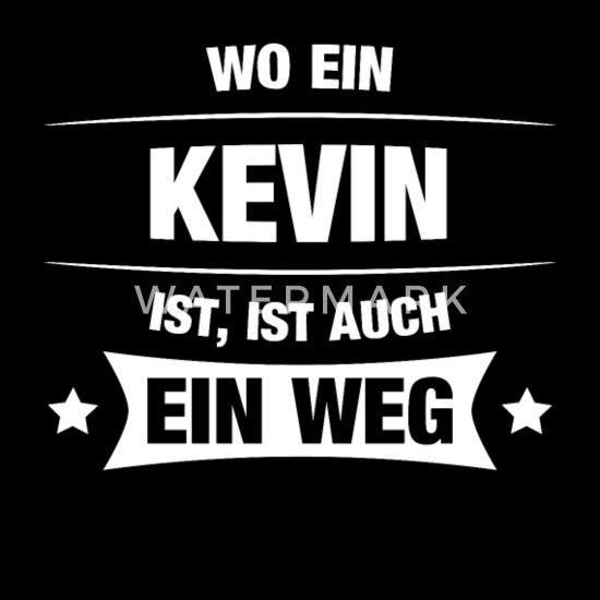 Kevin Spruch Geschenkidee Geburtstag Witzig Cool Männer