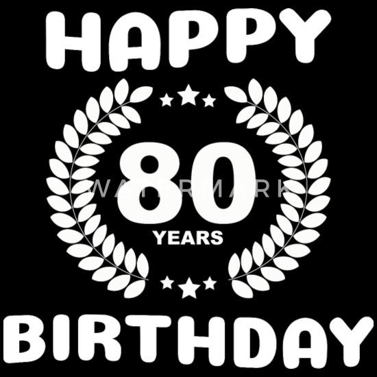 Gelukkige Verjaardag 80 Jaar Mannen Premium T Shirt