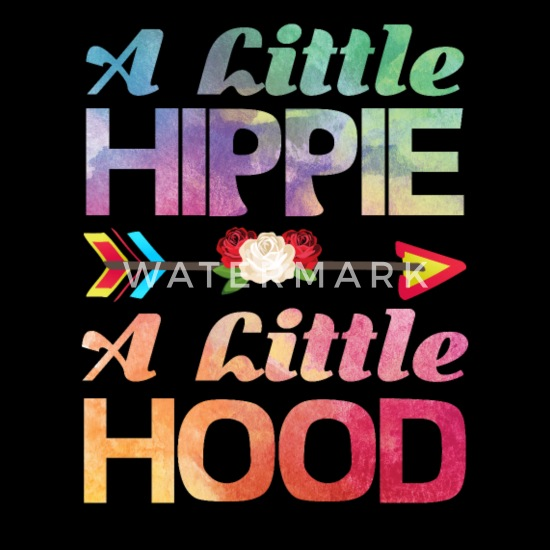 A Little Hippie A Little Hood Funny Life Quotes Gi Men\'s ...