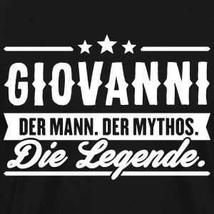 Man Myth Legend Giovanni - Men's Premium T-Shirt