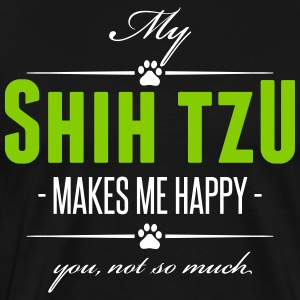 My Shih Tzu makes me happy - Men's Premium T-Shirt