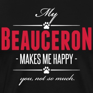My Beauceron makes me happy - Männer Premium T-Shirt