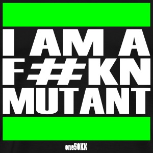 I am a mutant - Men's Premium T-Shirt