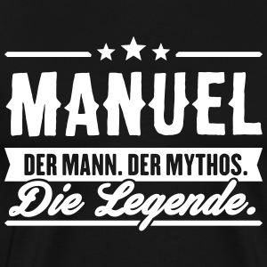 Man Myth Legend Manuel - Men's Premium T-Shirt