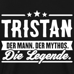 Man Myth Legend Tristan - Premium T-skjorte for menn