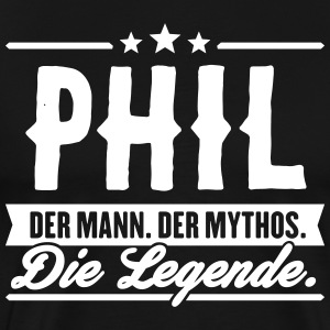 Man Myth Legend Phil - Mannen Premium T-shirt