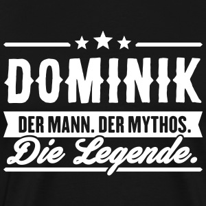 Man Myth Legend Dominik - Men's Premium T-Shirt