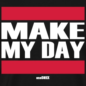 Make my day - Mannen Premium T-shirt
