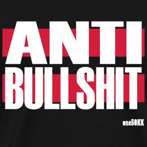 Anti Bullshit - Men's Premium T-Shirt