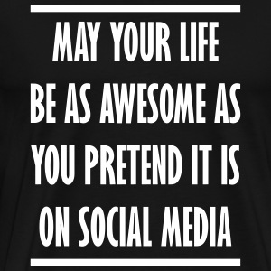 Social media awesome life - Men's Premium T-Shirt