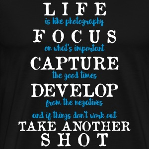 Life is like Photography - funny gift - Men's Premium T-Shirt