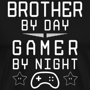 brother by day gamer by night - Men's Premium T-Shirt