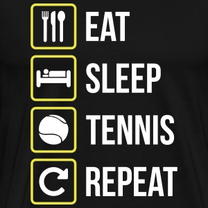 Eat Sleep Tennis Repeat - Maglietta Premium da uomo