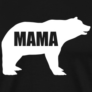 Mother - mum bear - mother animal - mothers day - bear - Men's Premium T-Shirt