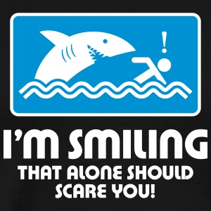 I'm Smiling,That Alone Should Scare You! - Men's Premium T-Shirt