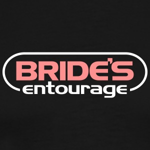 Bride's Entourage! - Men's Premium T-Shirt