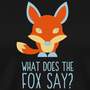 What DoesThe Fox Say? - Men's Premium T-Shirt