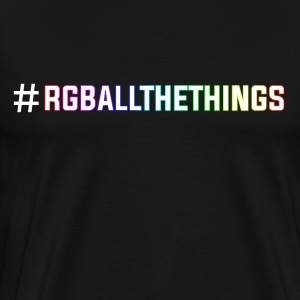 RGB ALL THE THINGS - Men's Premium T-Shirt