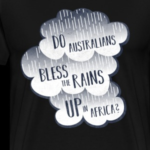 Do Australians Bless The Rains UP In Africa?